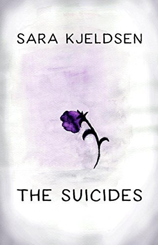 The Suicides by [Sara Kjeldsen]