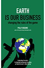 Earth Is Our Business: Changing the Rules of the Game Kindle Edition